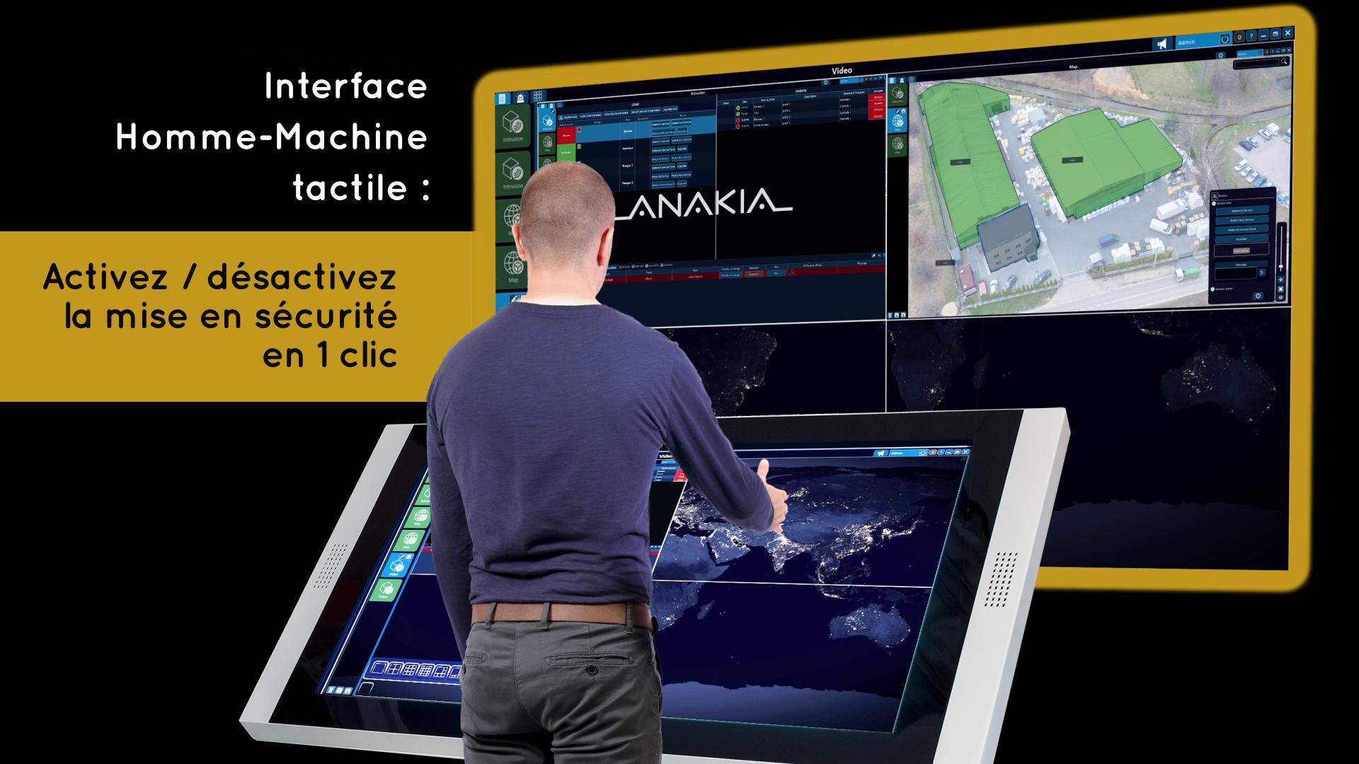 ANAKIA est le logiciel de supervision offrant la meilleure expérience utilisateur grâce à son interface tactile